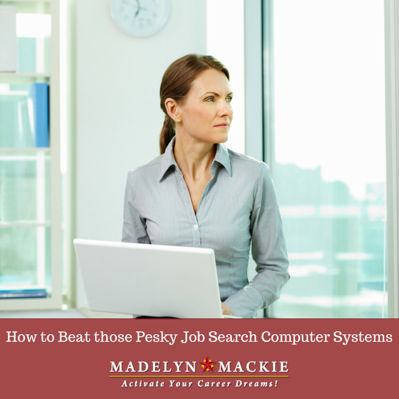 How to Beat those Pesky Job Search Computer Systems