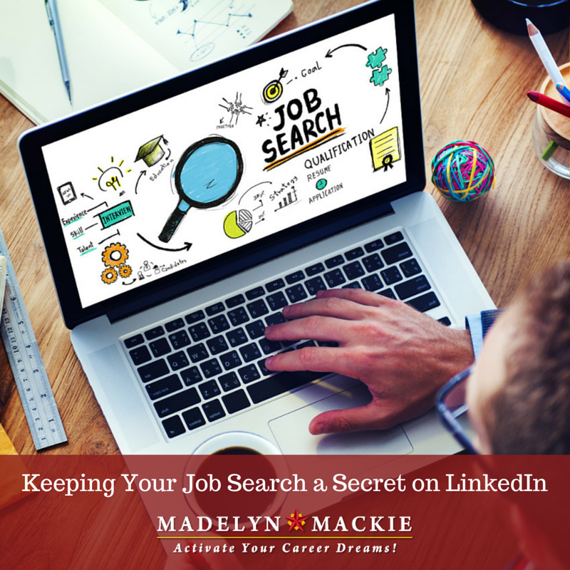 Keeping Your Job Search a Secret on