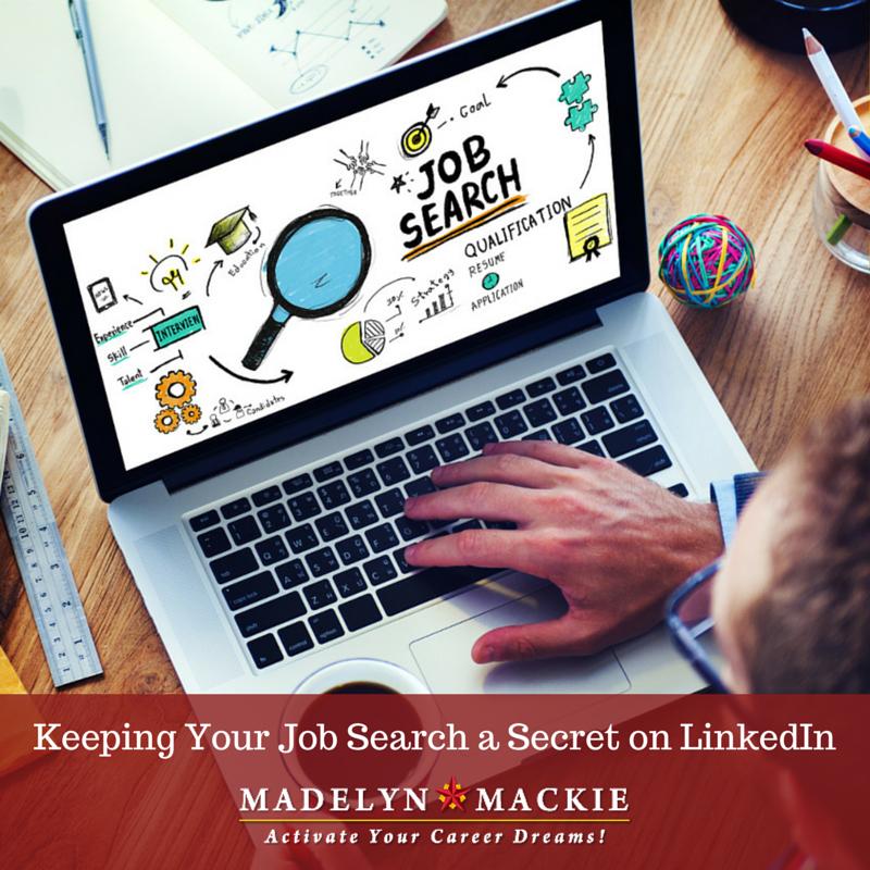 Keeping Your Job Search a Secret on LinkedIn