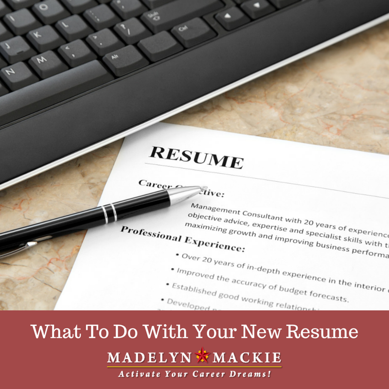 What To Do With Your New Resume