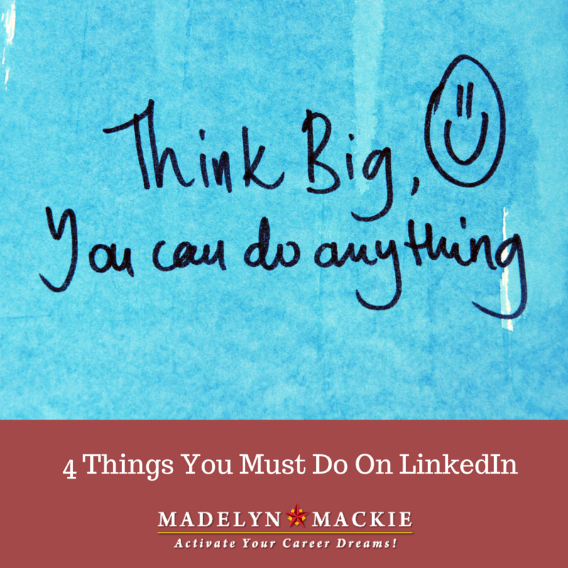 4 Things You Must Do On LinkedIn