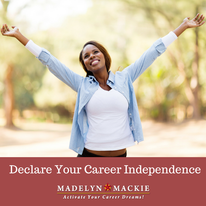 Declare Your Career Independence