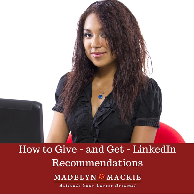 How to Give — and Get — LinkedIn Recommendations