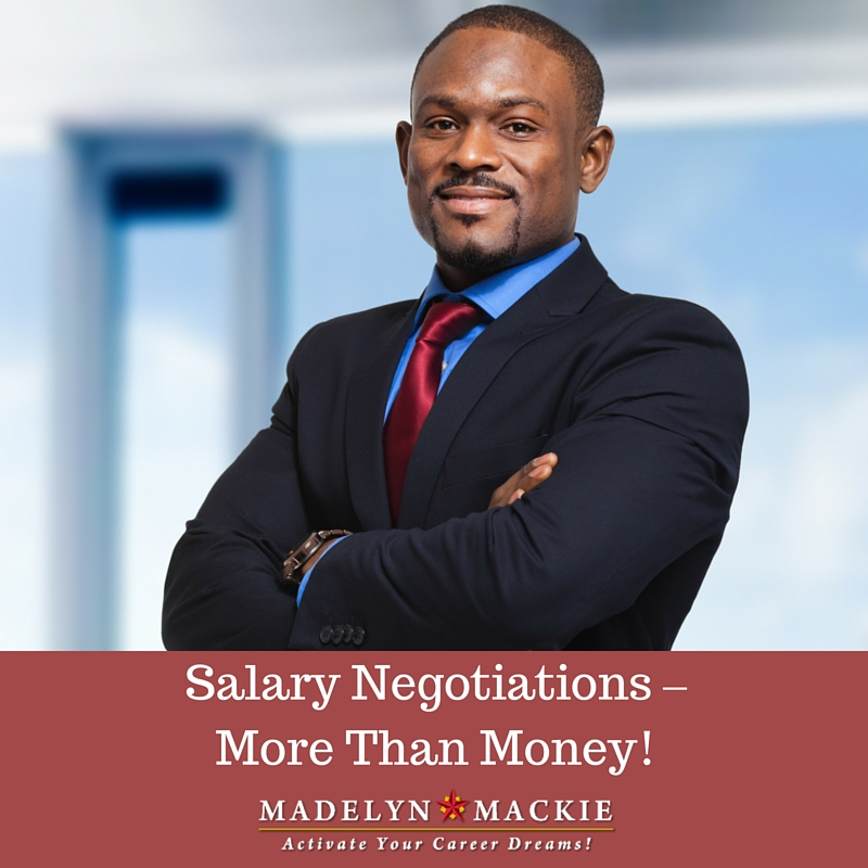 Salary Negotiations – More Than Money!