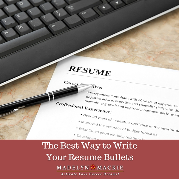 The Best Way to Write Your Resume Bullets