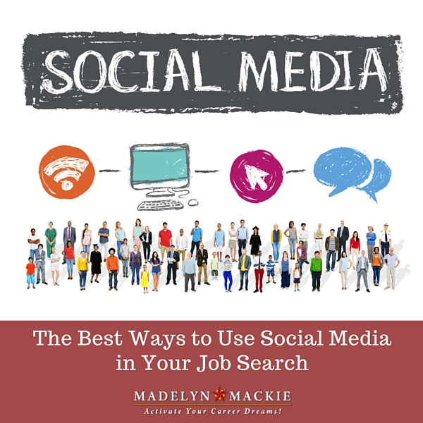 The Best Way to Use Social Media in Your Job Search