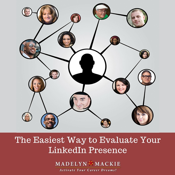 The Easiest Way to Evaluate Your LinkedIn Presence