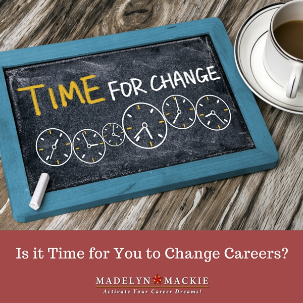 Is it Time for You to Change Careers