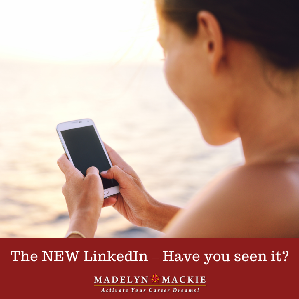 The NEW LinkedIn – Have you seen it