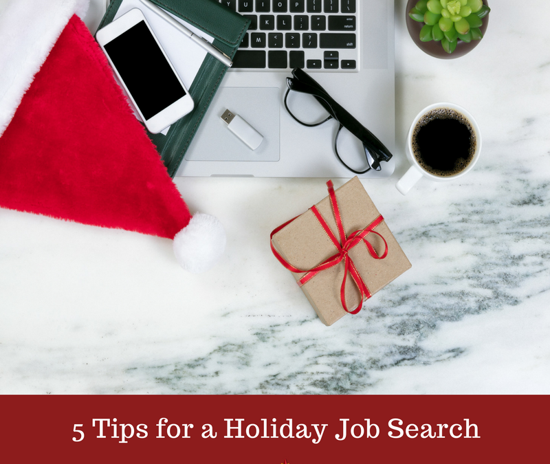 5 Tips for a Holiday Job Search