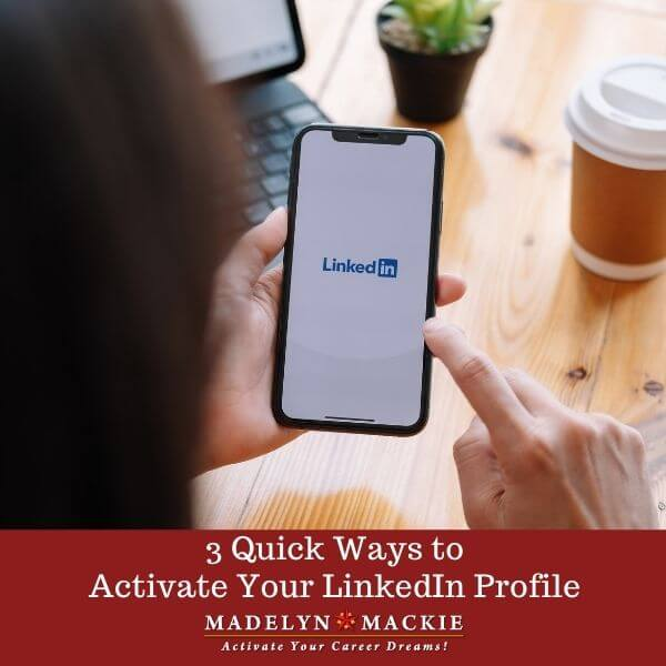 3 Quick Ways to Activate Your LinkedIn Profile