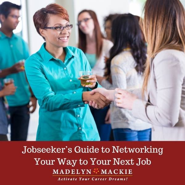 Jobseeker's Guide to Networking Your Way to Your Next Job